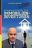 Steuerleitfaden für Immobilieninvestoren: Der ultimative Steuerratgeber für Privatinvestitionen in Wohnimmobilien (5. Auflage 2021)